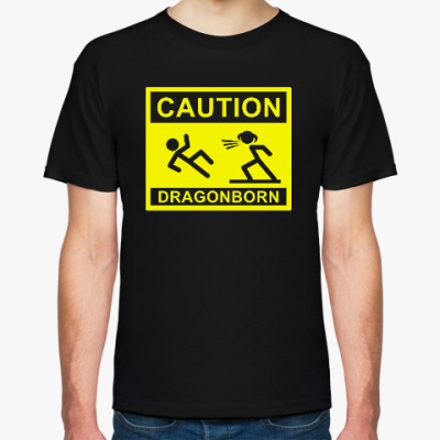 Футболка Caution ! Dragonborn . Skyrim