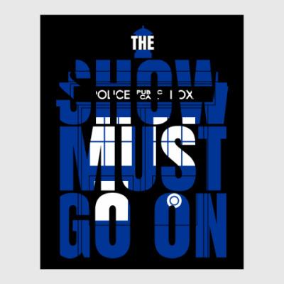 Постер The Show Must Go On