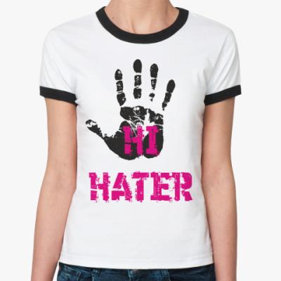 Женская футболка Ringer-T HI HATER / BYE HATER