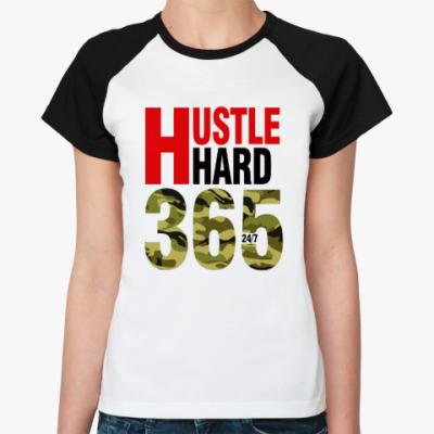 Женская футболка реглан Hustle HARD 365