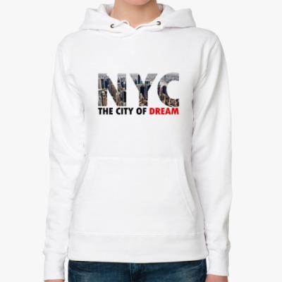 Женская толстовка худи NYC, The city of Dream