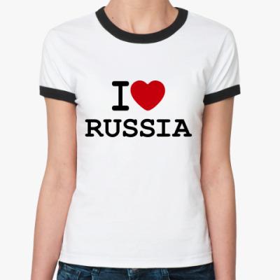 Женская футболка Ringer-T   I Love Russia