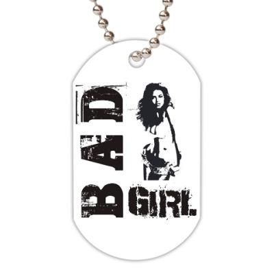 Жетон dog-tag Bad girl