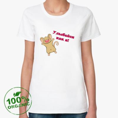 Женская футболка из органик-хлопка Улыбайся как я!