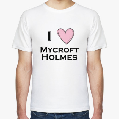Футболка I love mycroft holmes