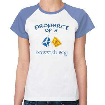 Женская футболка реглан Property of a Scottish boy