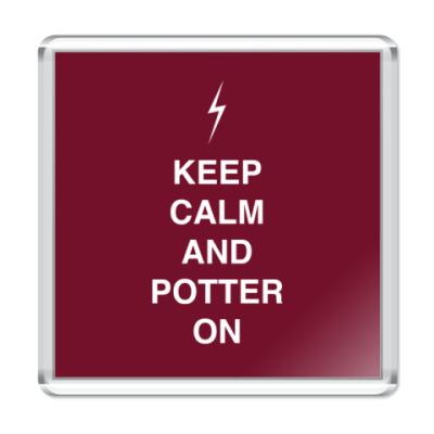 Магнит Keep calm and Potter on