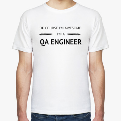 Футболка QA ENGINEER IS AWESOME