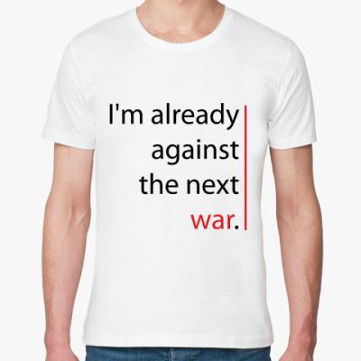 Футболка из органик-хлопка The next war