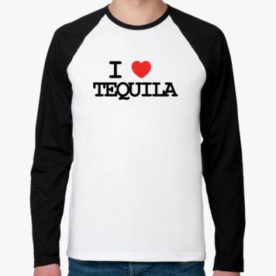 Футболка реглан с длинным рукавом  I love tequila