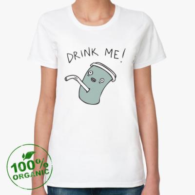 Женская футболка из органик-хлопка Drink