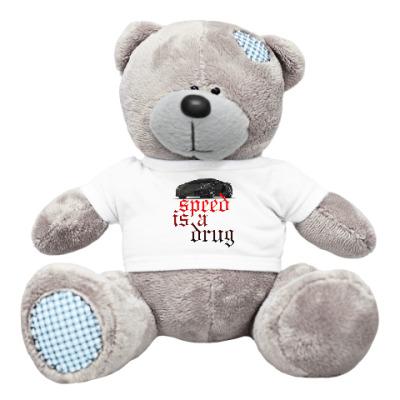Плюшевый мишка Тедди Speed is a drug