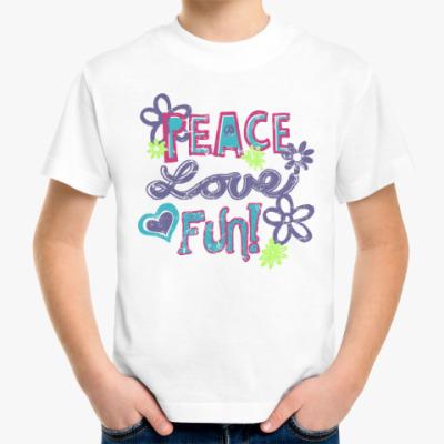 Детская футболка Мир, Любовь, Веселье!