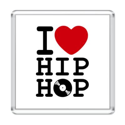 Магнит  6,5x6,5 I Love Hip Hop