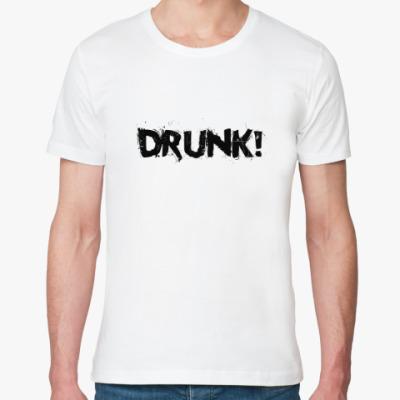Футболка из органик-хлопка Drunk!