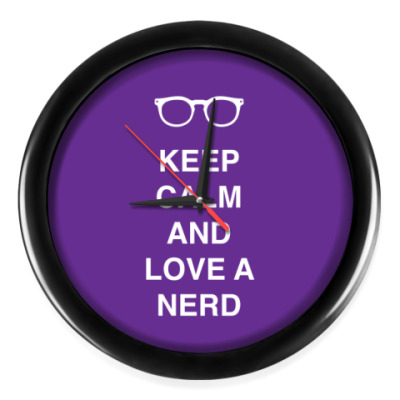 Keep calm and love a nerd