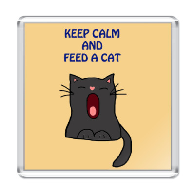 Keep calm and feed a cat
