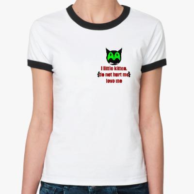Женская футболка Ringer-T I little kitten