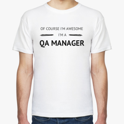 Футболка QA MANAGER IS AWESOME