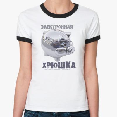 Женская футболка Ringer-T   с электронной хрюшкой