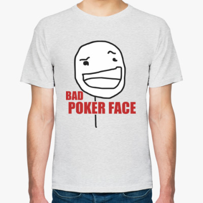 Футболка Bad Poker Face