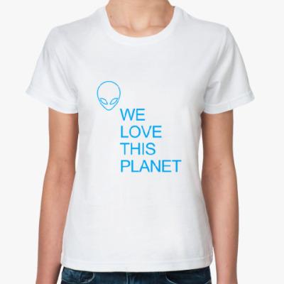 Классическая футболка Мы любим эту планету