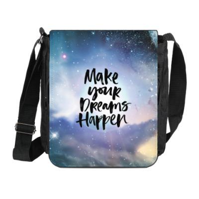 Сумка на плечо (мини-планшет) Make your dreams happen