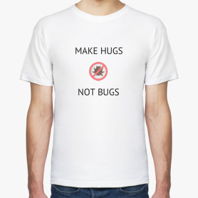 Футболка MAKE HUGS NOT BUGS