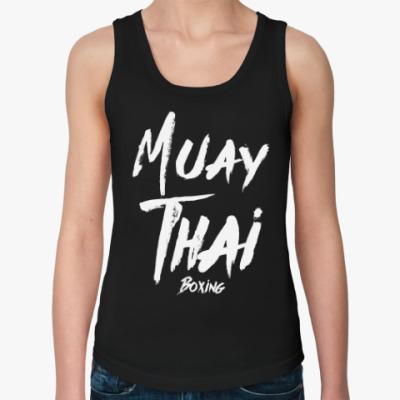 Женская майка Muay Thai Boxing / Тайский бокс