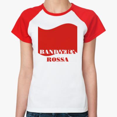 Женская футболка реглан Красное знамя