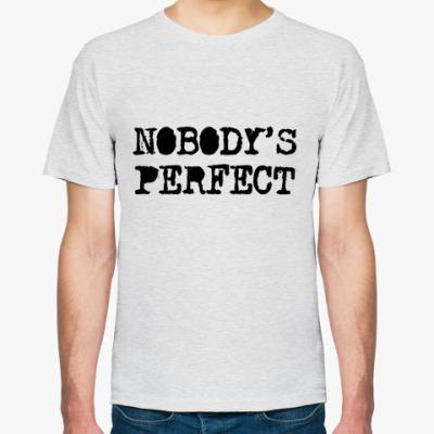 Футболка Надпись Nobody's perfect