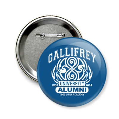 Значок 58мм Gallifrey University Alumni