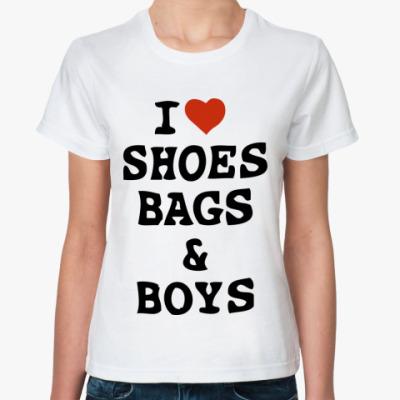 Классическая футболка  I ♥Shoes, Bags & Boys