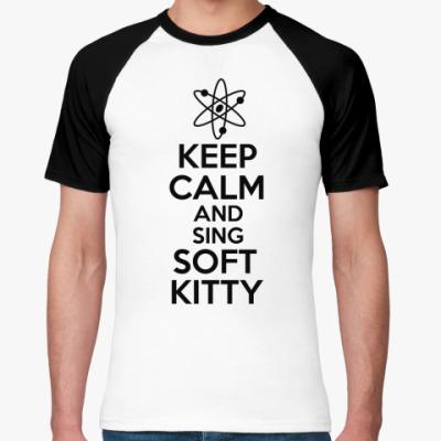 Футболка реглан Keep calm and sing SOFT KITTY