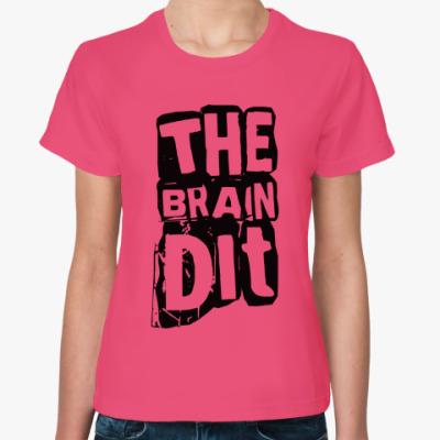 """Женская футболка Женская футболка """"TheBrainDit"""""""