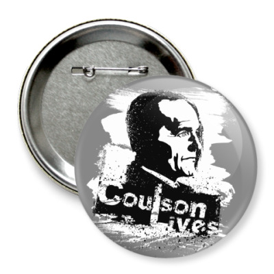 Значок 75мм Coulson Lives
