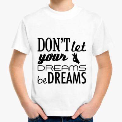 Детская футболка 'Dreams'