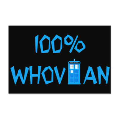 Наклейка (стикер) 100% Whovian ТАРДИС Доктор Кто