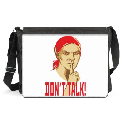 Сумка DON'T TALK!