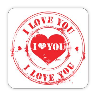 Костер (подставка под кружку) Печать I Love You