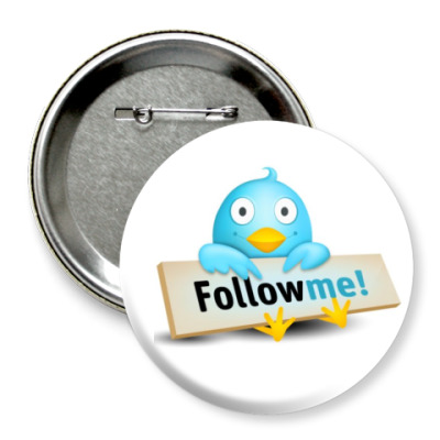 Значок 75мм   Twitter Follow me!