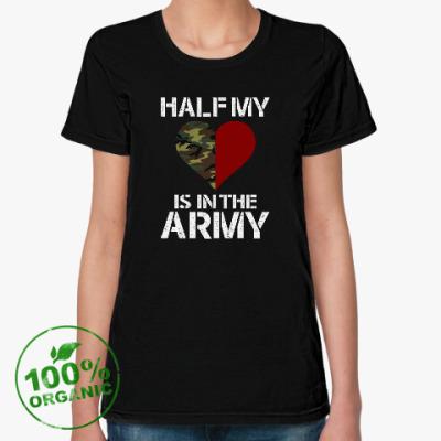 Женская футболка из органик-хлопка Вторая половинка в армии