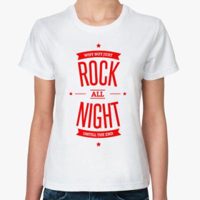 Классическая футболка Rock All Night