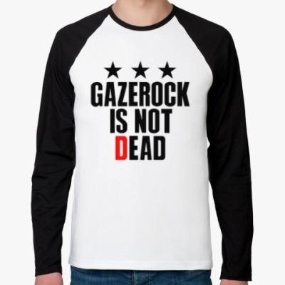 Футболка реглан с длинным рукавом GAZEROCK IS NOT DEAD