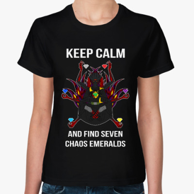 Женская футболка Keep calm and find seven chaos emeralds
