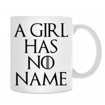 I CIRL HAS NO NAME