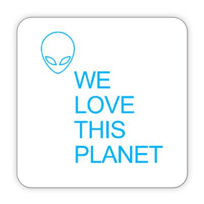 Костер (подставка под кружку) Мы любим эту планет