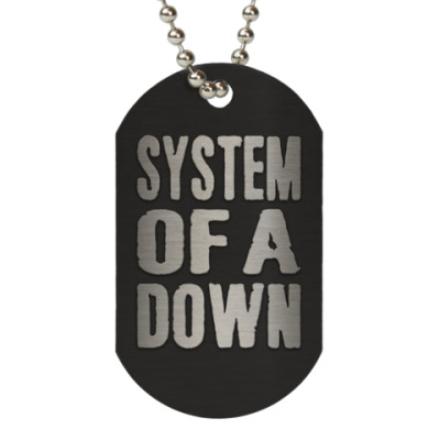 Жетон dog-tag System of a Down