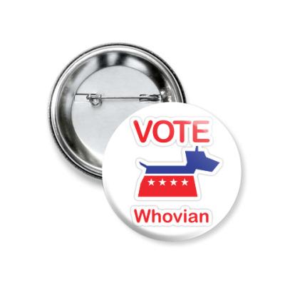 Значок 37мм Vote Whovian
