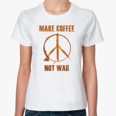Классическая футболка Make Coffee Not War